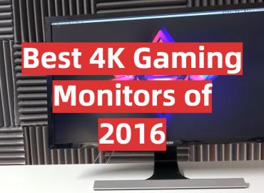 5 Best 4K Gaming Monitors of 2016