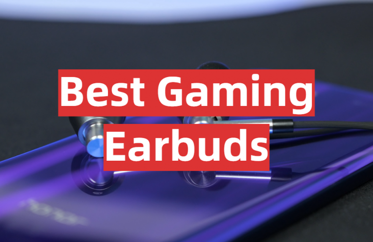 5 Best Gaming Earbuds