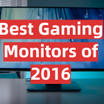 Best Gaming Monitors of 2016