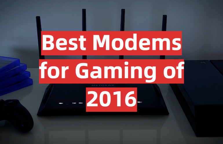 5 Best Modems for Gaming of 2016
