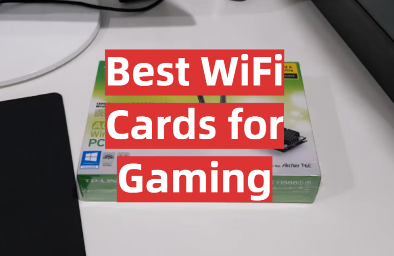 5 Best WiFi Cards for Gaming