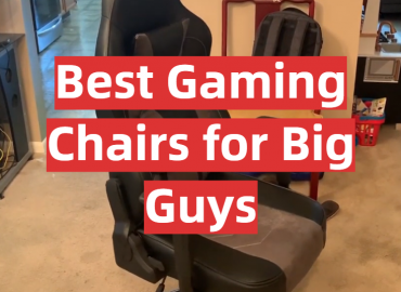 5 Best Gaming Chairs for Big Guys