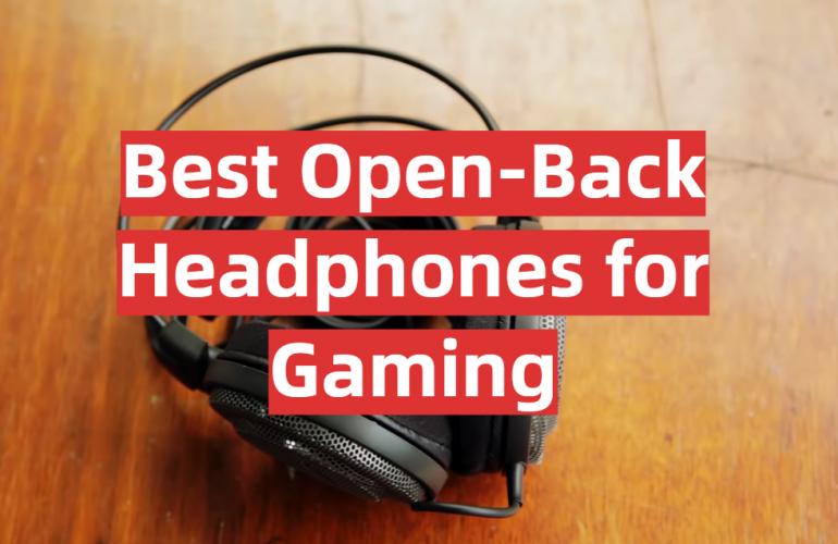 5 Best Open-Back Headphones for Gaming