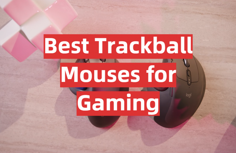 5 Best Trackball Mouses for Gaming