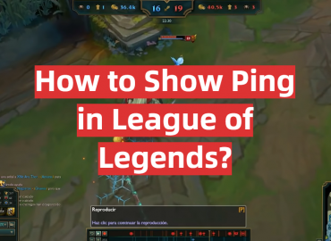 How to Show Ping in League of Legends?