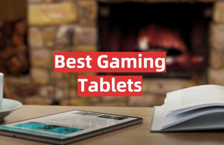 5 Best Gaming Tablets