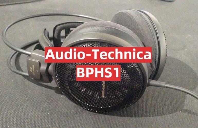 Audio-Technica BPHS1 Review