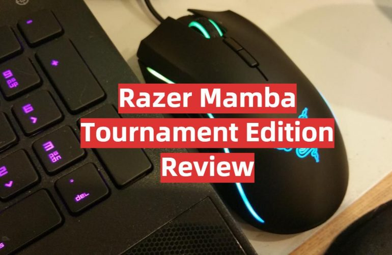 Razer Mamba Tournament Edition Review