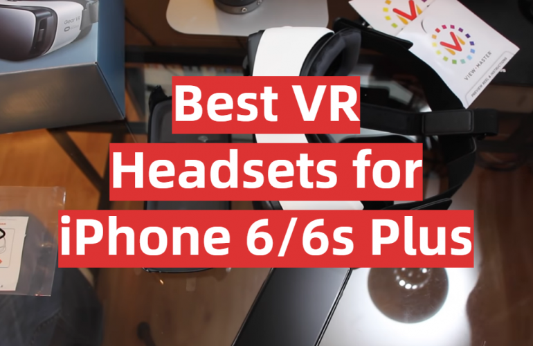 5 Best VR Headsets for iPhone 6/6s Plus