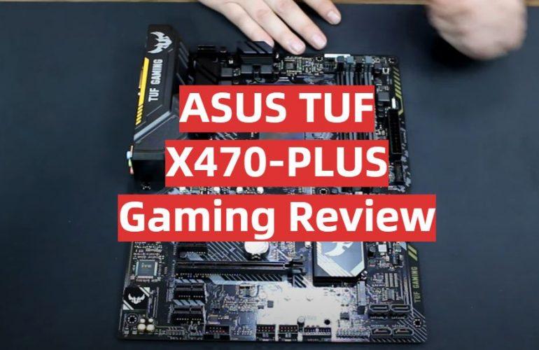 ASUS TUF X470-PLUS Gaming Review
