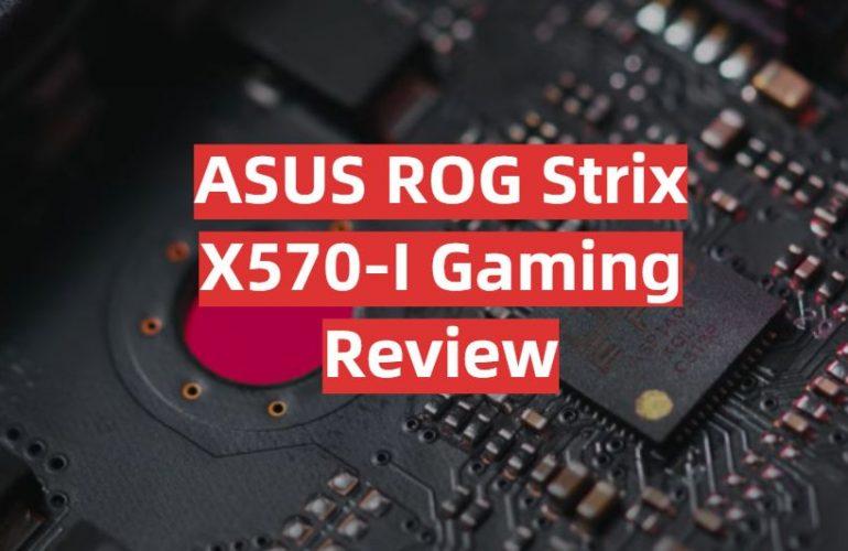 ASUS ROG Strix X570-I Gaming Review