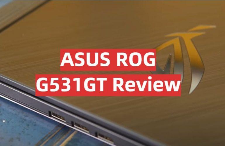 ASUS ROG G531GT Review