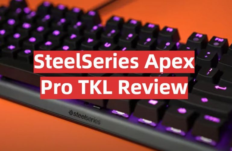SteelSeries Apex Pro TKL Review