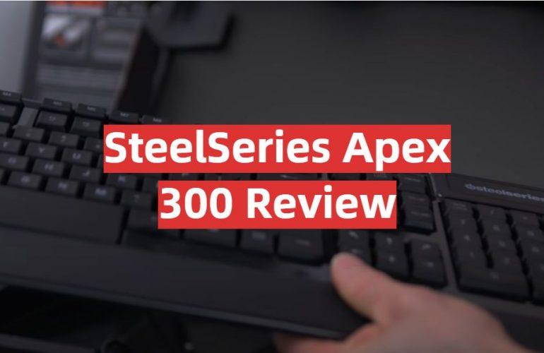 SteelSeries Apex 300 Review