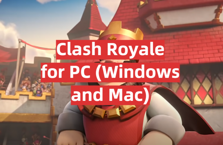 Download Clash Royale for PC (Windows and Mac)