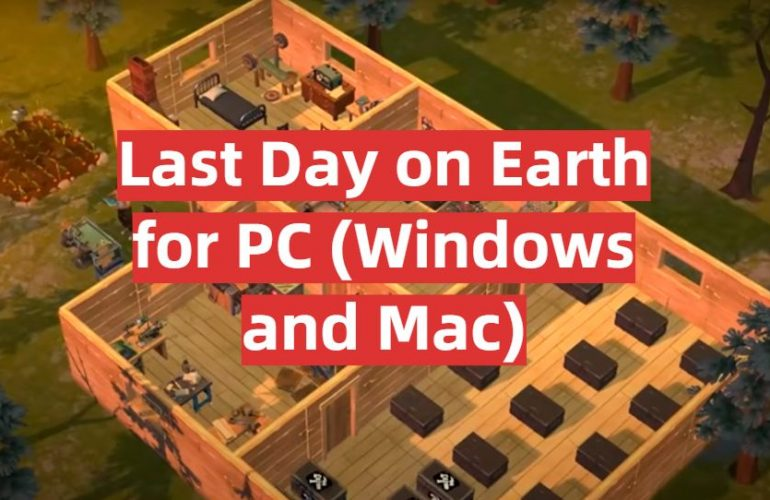 Download Last Day on Earth for PC (Windows and Mac)