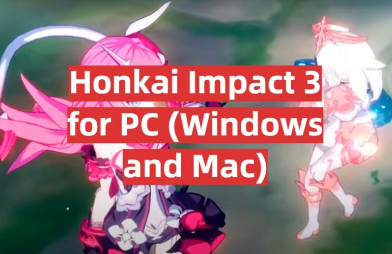 Download Honkai Impact 3 for PC (Windows and Mac)