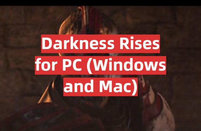 Download Darkness Rises for PC (Windows and Mac)
