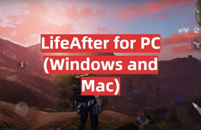 Download LifeAfter for PC (Windows and Mac)