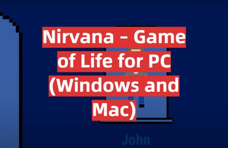 Download Nirvana – Game of Life for PC (Windows and Mac)