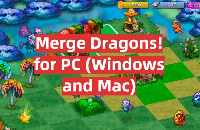 Download Merge Dragons! for PC (Windows and Mac)