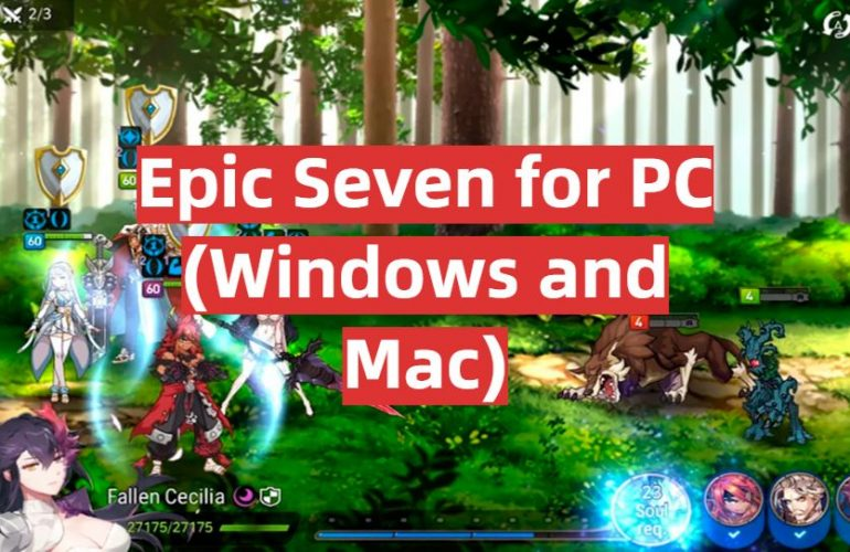 Download Epic Seven for PC (Windows and Mac)