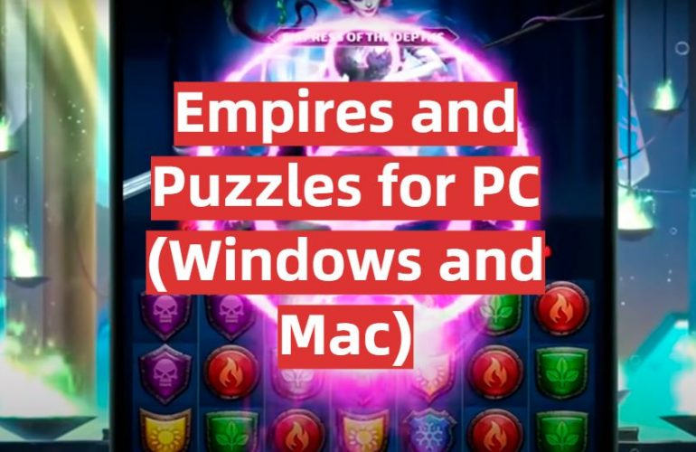Download Empires and Puzzles for PC (Windows and Mac)