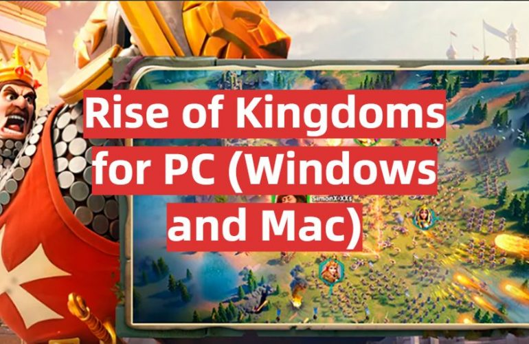 Download Rise of Kingdoms for PC (Windows and Mac)