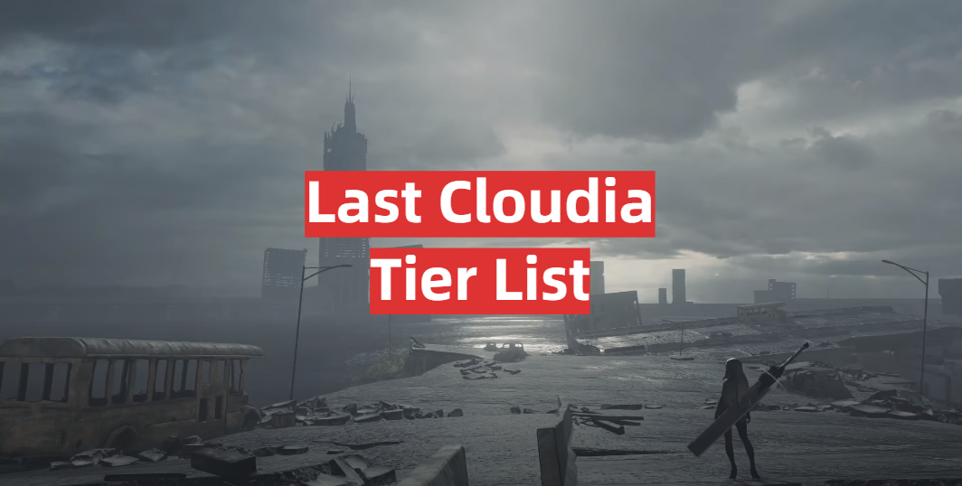 Last Cloudia Tier List